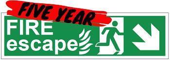 Five Year FIRE Escape