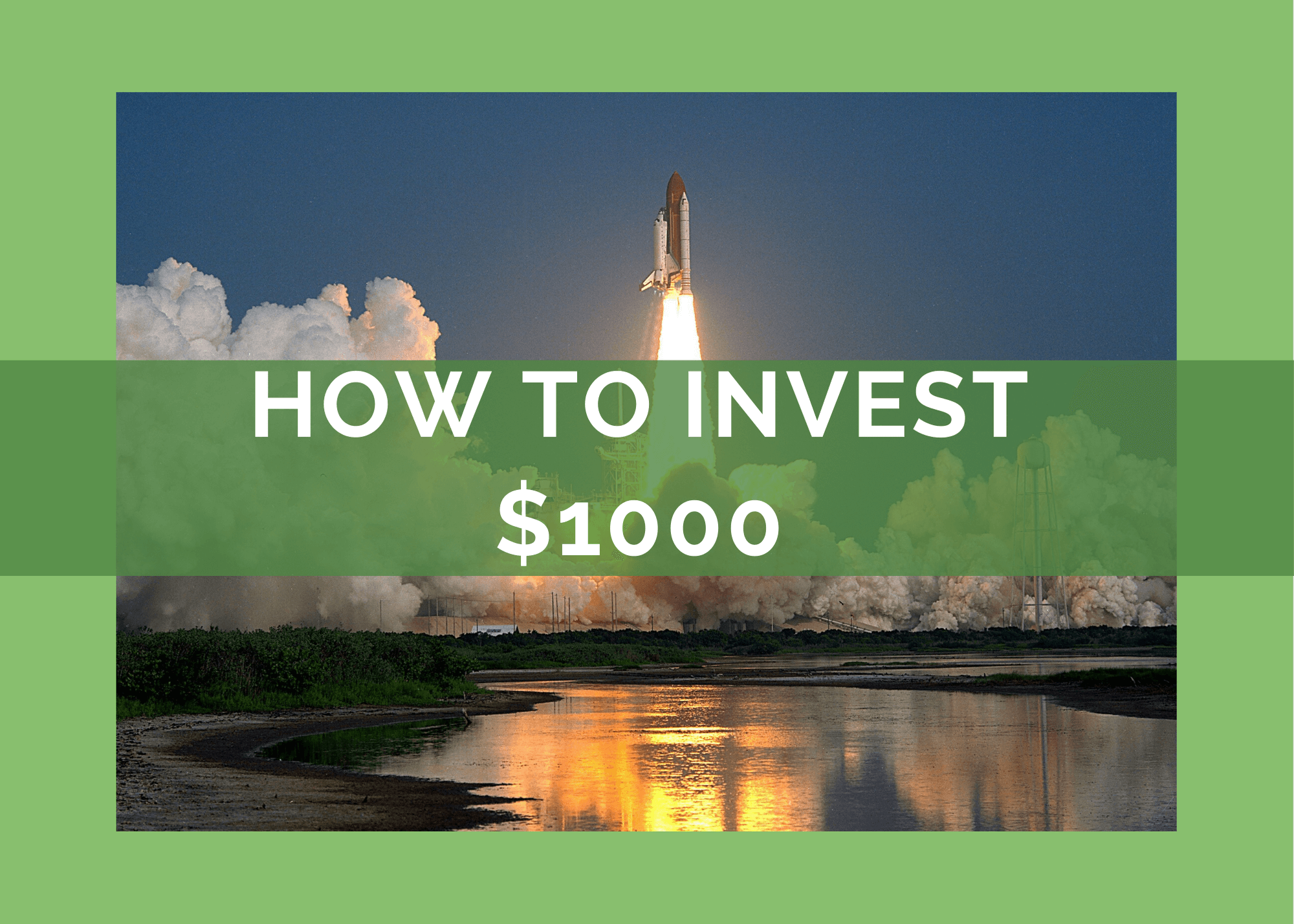 how-to-invest-1000-dollars